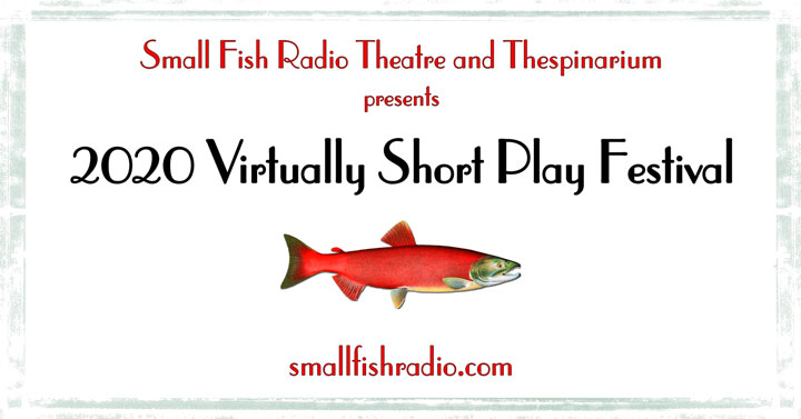 2020 Virtually Short Play Festival